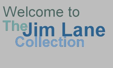 The Jim Lane Collection